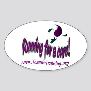 Run for a cure Oval Sticker