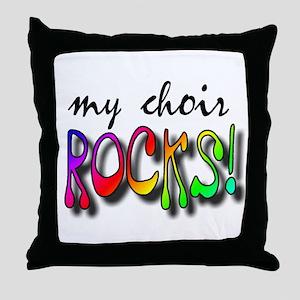 My Choir ROCKS! Throw Pillow