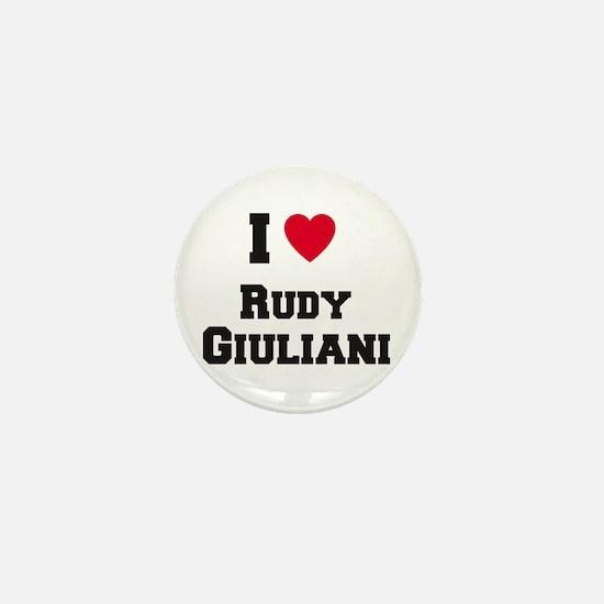 I love RUDY GIULIANI Mini Button