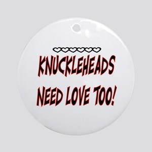 KNUCKLEHEADS.. Ornament (Round)