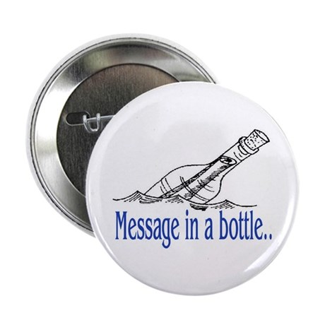 """MESSAGE IN A BOTTLE 2.25"""" Button (10 pack)"""