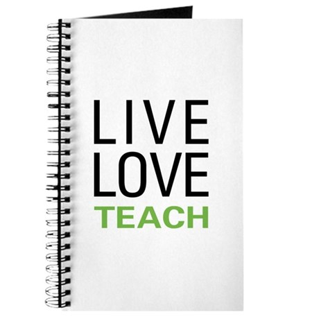 Live Love Teach Journal