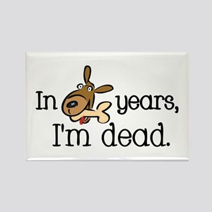 Dog Years Rectangle Magnet