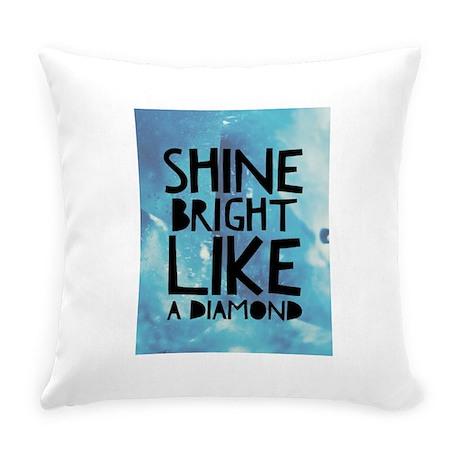 Bright like a diamond Everyday Pillow