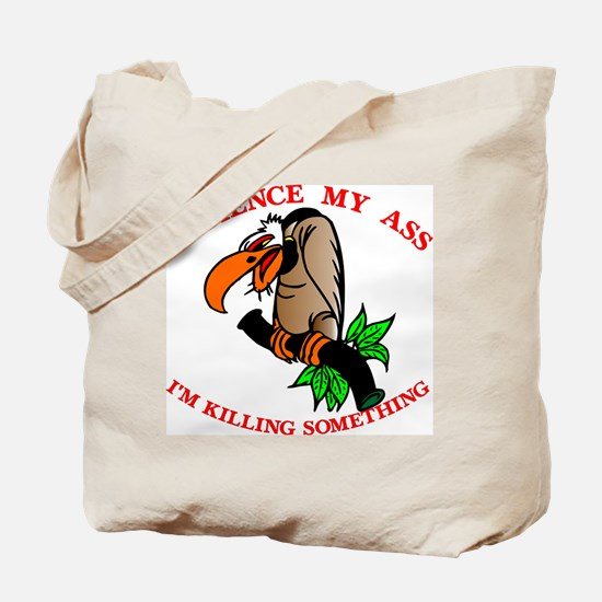 Patience My Ass Buzzard Tote Bag