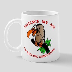 Patience My Ass Buzzard Mug