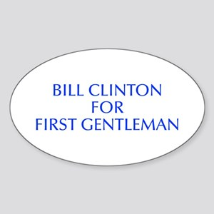 Bill Clinton for First Gentleman-Opt blue 550 Stic