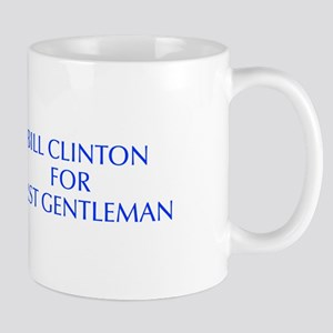 Bill Clinton for First Gentleman-Opt blue 550 Mugs