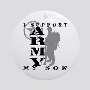 I Support Son 2 - ARMY Ornament (Round)
