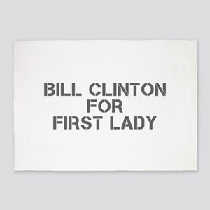 Bill Clinton for First Lady-Cle gray 500 5'x7'Area