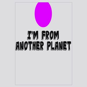 I'M FROM ANOTHER PLANET