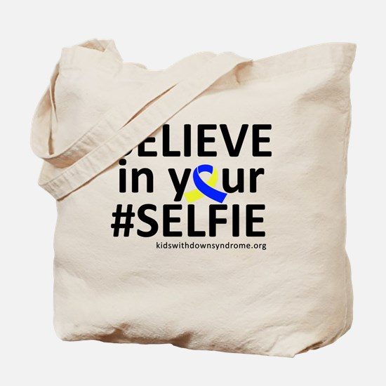 Believe In Your SELFIE Tote Bag