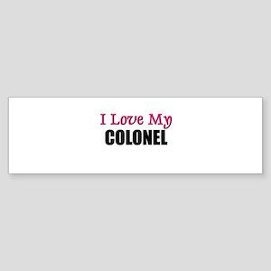 I Love My COLONEL Bumper Sticker
