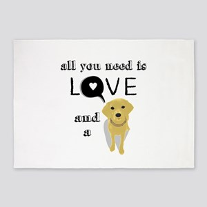 All You Need Is Love and a Dog 5'x7'Area Rug