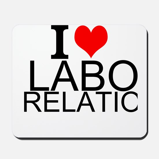 I Love Labor Relations Mousepad