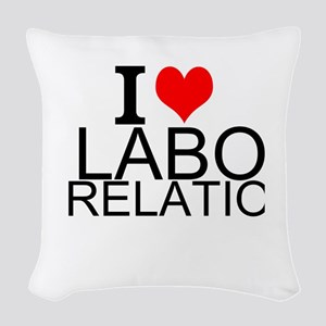 I Love Labor Relations Woven Throw Pillow