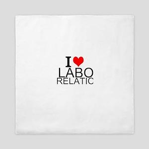 I Love Labor Relations Queen Duvet
