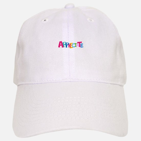 Colorful APPRECIATE Positive Text Baseball Baseball Cap