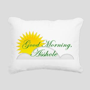 Good Morning, Asshole Rectangular Canvas Pillow