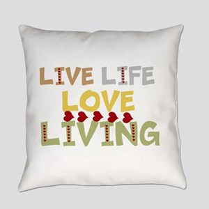 LIVE Life, LOVE Living Everyday Pillow