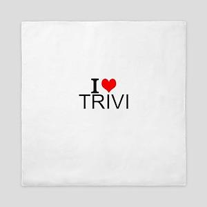 I Love Trivia Queen Duvet