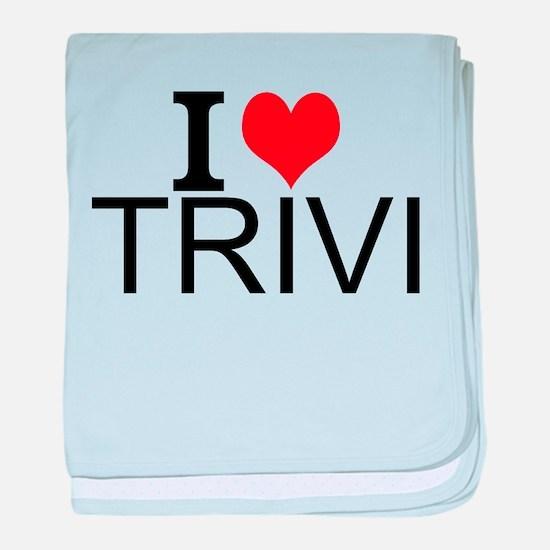 I Love Trivia baby blanket