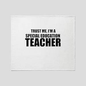 Trust Me, I'm A Special Education Teacher Throw Bl