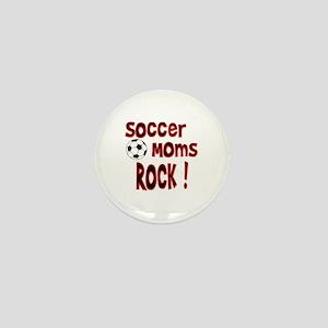 Soccer Moms Rock ! Mini Button