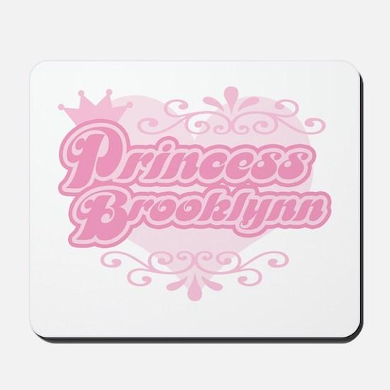 """Princess Brooklynn"" Mousepad"