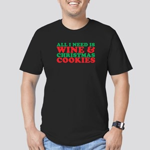 All I Need Is Wine And Christmas Cookies T-Shirt