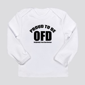 Proud To Be OFD Long Sleeve Infant T-Shirt