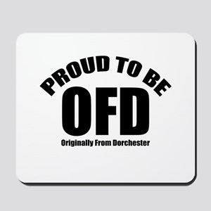 Proud To Be OFD Mousepad
