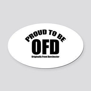 Proud To Be OFD Oval Car Magnet