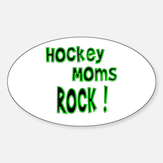 Hockey Moms Rock ! Oval Decal