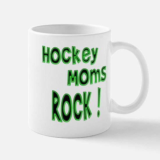 Hockey Moms Rock ! Mug
