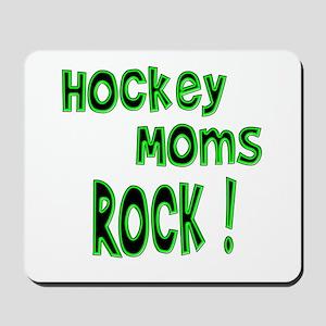 Hockey Moms Rock ! Mousepad