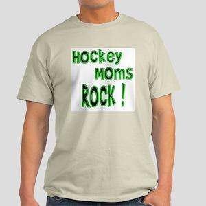 Hockey Moms Rock ! Light T-Shirt