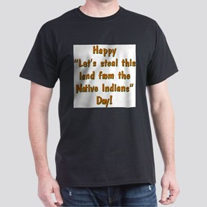 Happy let's steal this land d Ash Grey T-Shirt