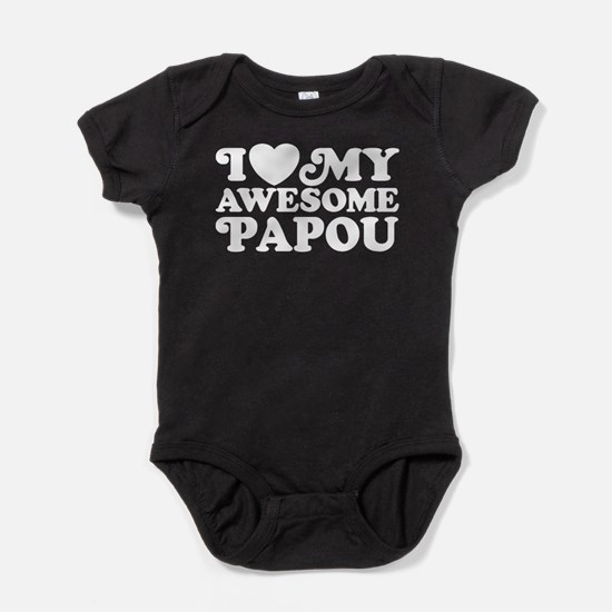 I Love My Awesome Papou Baby Bodysuit