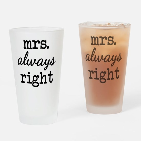 Unique Mrs right Drinking Glass