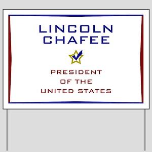 Lincoln Chafee for President USA Yard Sign