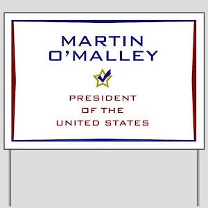 Martin O'Malley for President USA Yard Sign