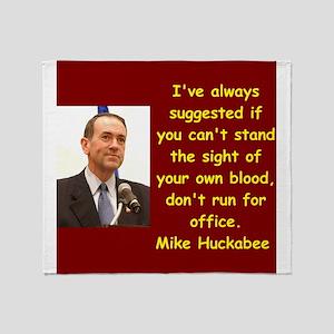 mike huckabee quote Throw Blanket