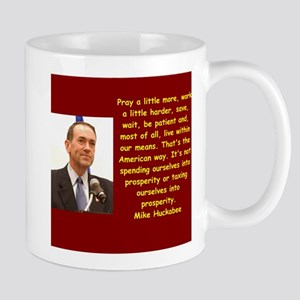 mike huckabee quote Mugs
