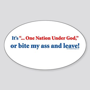 "It's ""One Nation Under God"" o Oval Sticker"