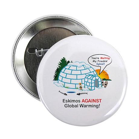 "Anti-Global Warming ""Eskimo"" 2.25"" Button (10 pack"