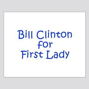 Bill Clinton for First Lady-Kri blue 400 Posters