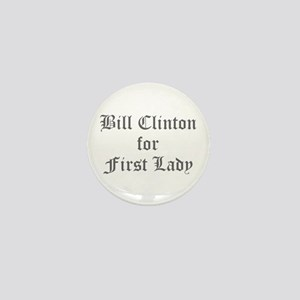 Bill Clinton for First Lady-Old gray 400 Mini Butt