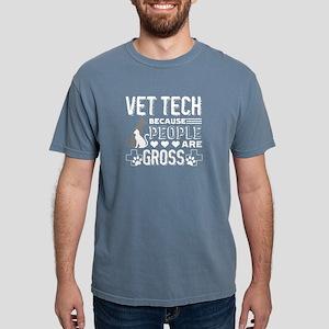Vet Tech because people are gross T-shirt T-Shirt