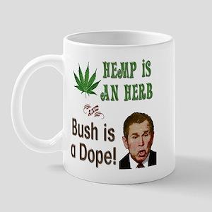 Bush is Dope Mug